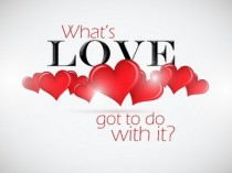 Whats-Love-Got-To-Do-With-It-e1350067351172